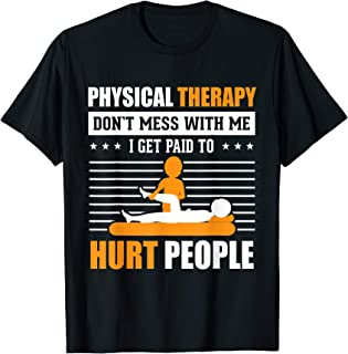 Funny PT Physical Therapy Gift Therapist Month T-Shirt