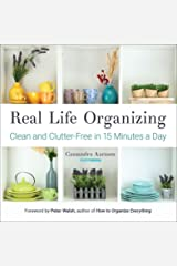 Real Life Organizing: Clean and Clutter-Free in 15 Minutes a Day (Clutterbug) Kindle Edition