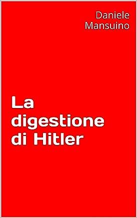 La digestione di Hitler