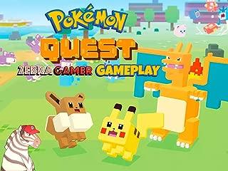 Clip: Pokémon Quest Gameplay - Zebra Gamer
