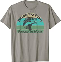 Best born to fish forced to work t shirt Reviews
