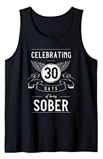 Sobriety Gift Recovery Anniversary 30 Thirty Days Sober Tank Top