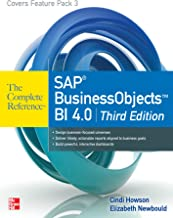 SAP BusinessObjects BI 4.0 The Complete Reference 3/E (English Edition)
