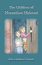The Children of Horseshoe Hideout