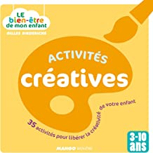 Le bien-être de mon enfant - Activités créatives