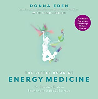 The Little Book of Energy Medicine: The Essential Guide to Balancing Your Body`s Energies