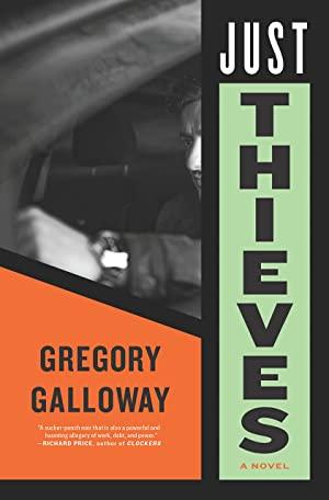 Just Thieves by Gregory Galloway