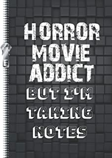 Horror Movie Addict But I'm Taking Notes: Funny Joke Saying College Ruled Composition Writing Notebook