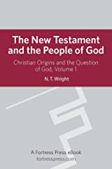 New Testament People God V1: Christian Origins And The Question Of God Kindle Edition