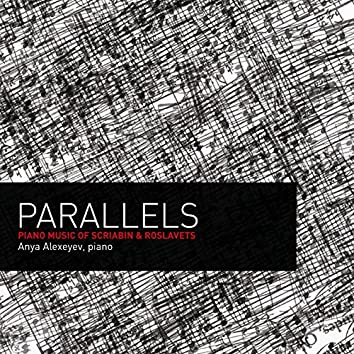 Parallels: Piano Music of Scriabin and Roslavets
