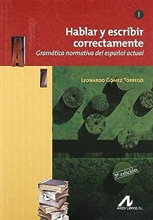 Hablar Y Escribir Correctamente (English and Spanish Edition)