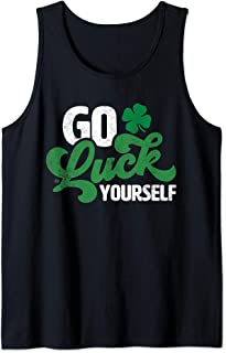 Go Luck Yourself Funny St Patrick Day Gift Tank Top