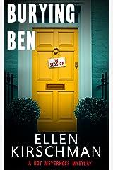 Burying Ben (Dot Meyerhoff Mystery Series Book 1) Kindle Edition