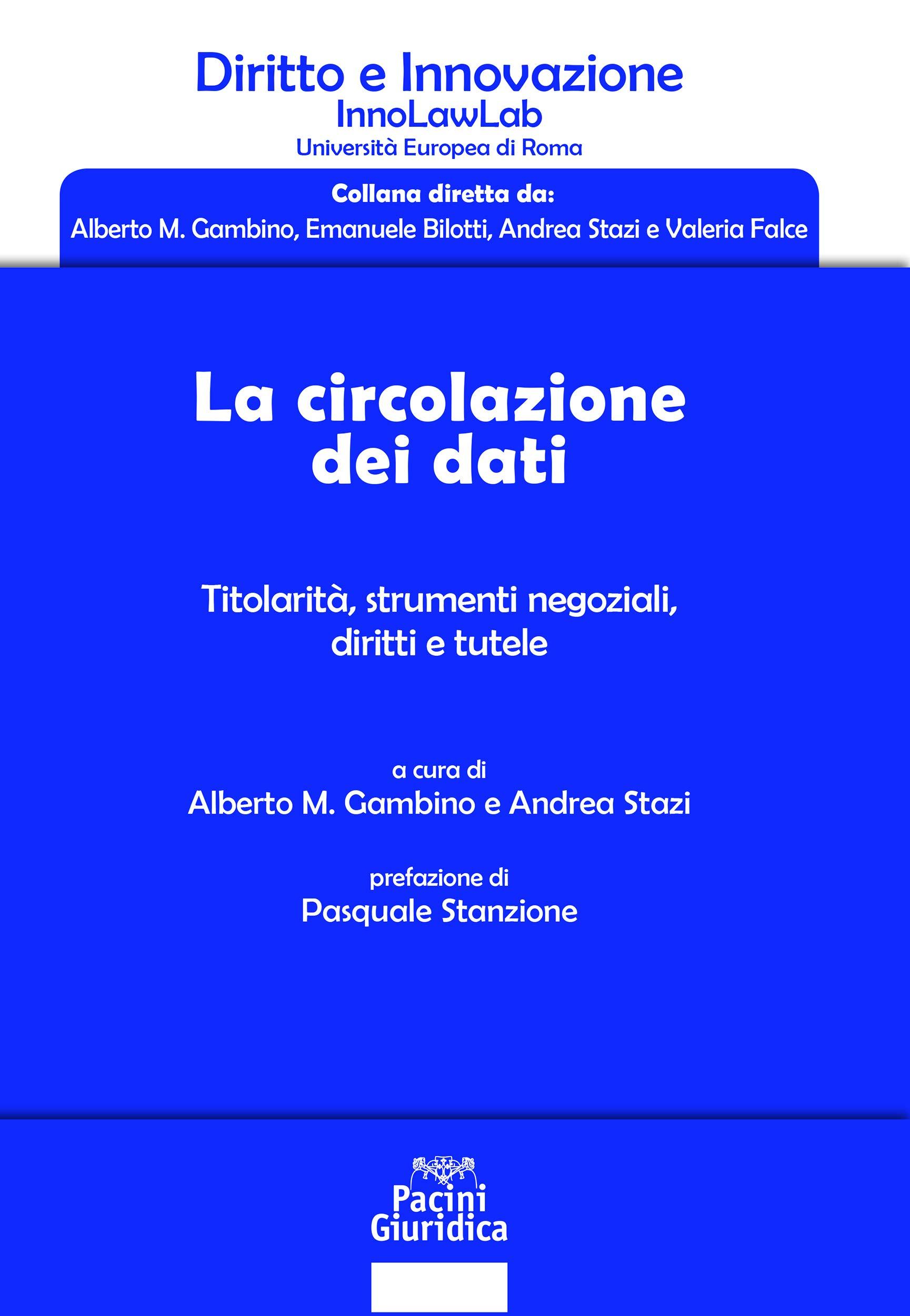 La circolazione dei dati: Titolarità, strumenti negoziali, diritti e tutele (Diritto) (Italian Edition)
