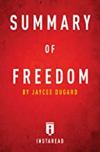Summary of Freedom: by Jaycee Dugard | Includes Analysis