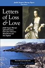 Letters of Loss & Love: Judith Sargent Murray Papers, Letter Book 3
