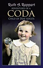 Adventures of a CODA: Child of Deaf Adults