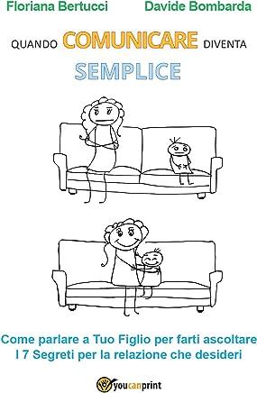 Quando comunicare diventa semplice