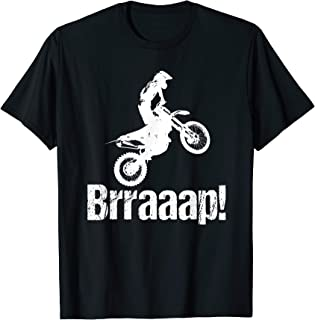 Brraaap Funny Dirt Bike Motocross T-Shirt For Riders
