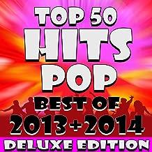 Top 50 Pop Hits! Best of 2013 + 2014 (Deluxe Edition)