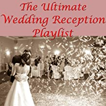 Best ultimate wedding reception playlist Reviews