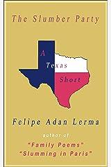 The Slumber Party (Adan's Austin Texas Books) Kindle Edition