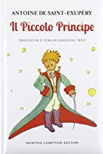 Il Piccolo Principe [ The Little Prince ] (Italian Edition)