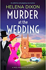 Murder at the Wedding: An addictive and gripping cozy mystery (A Miss Underhay Mystery Book 7) Kindle Edition