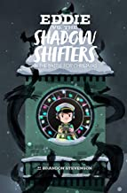 Eddie Versus the Shadow Shifters: in the Battle for Christmas (The Adventures of Eddie) (Volume 1)