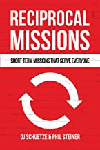 Reciprocal Missions: Short-Term Missions that Serve Everyone