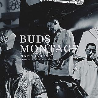 BUDS MONTAGE [Explicit]