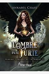 L'Ombre d'une Furie: Bureau Fédéral de la Magie, T3 Format Kindle