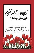 "Heart""wings"" Devotional (Heart""wings"" Devotionals) (Volume 1)"