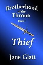 Thief (Brotherhood of the Throne Book 1)