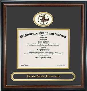 Signature Announcements Ferris-State-University Undergraduate, Professional/Doctor Sculpted Foil Seal & Name Graduation Diploma Frame 16 x 16 Matte Mahogany