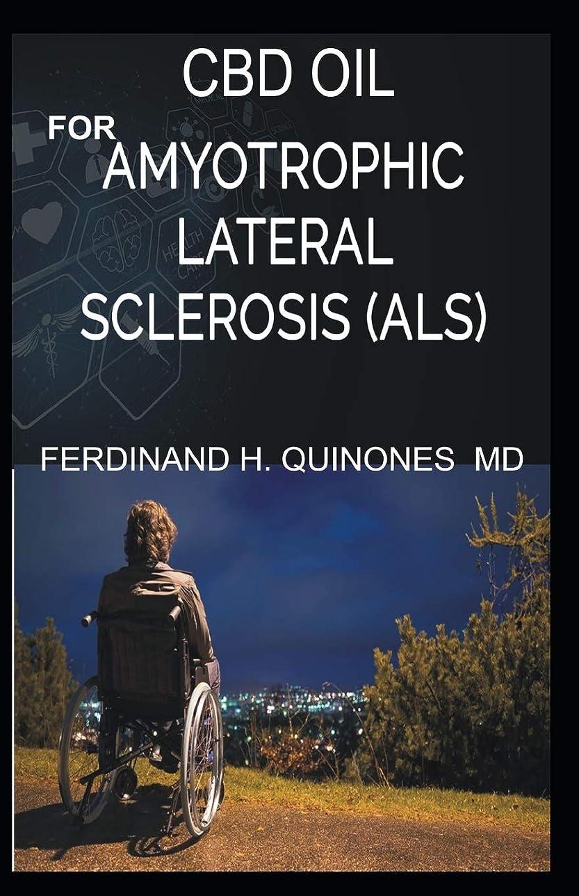 静かな数学真鍮CBD OIL FOR AMYOTROPHIC LATERAL SCLEROSIS: Everything You Need To Know About How ALS is Treated and Cured Using CBD OIL