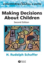 Making Decisions About Children 2nd Edition: Psychological Questions and Answers