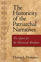 Historicity of the Patriarchal Narratives