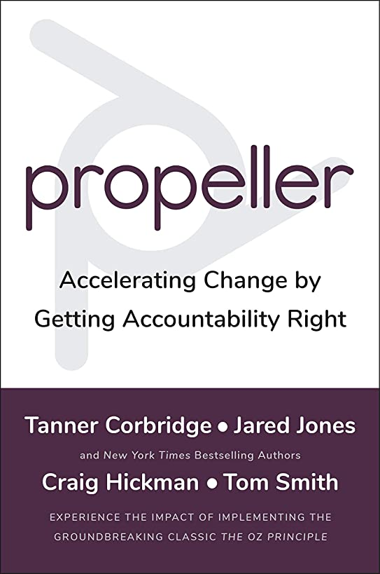 Propeller: Accelerating Change by Getting Accountability Right