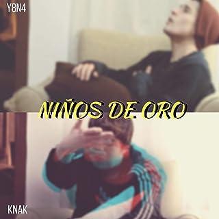 Niños De Oro (feat. Knak) [Explicit]