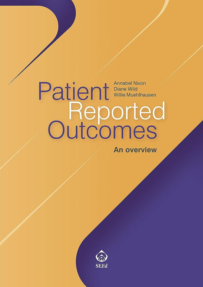 地殻レオナルドダ遠足Patient reported Outcomes: An overview (English Edition)