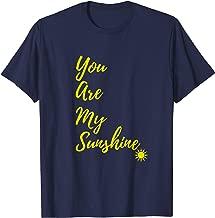 Sunshine Happy You Are My Sunshine Yellow T-Shirt Gift