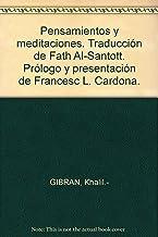 Pensamientos y meditaciones. Traducción de Fath Al-Santott. Prólogo y present...