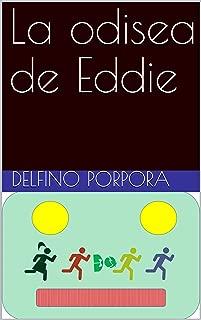 La odisea de Eddie (Spanish Edition)