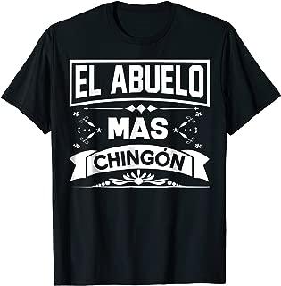 El Abuelo Mas Chingon Funny Spanish Fathers Day Shirt