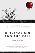 Original Sin and the Fall: Five Views (Spectrum Multiview Book)