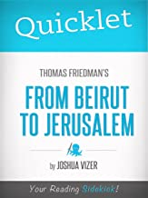 Quicklet on Thomas Friedman's From Beirut to Jerusalem