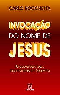 Invocação do Nome de Jesus (Em Portuguese do Brasil)