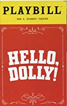 HELLO, DOLLY! Playbill for the Broadway Revival - Starring Bette Midler and David Hyde Pierce - Sam S. Shubert Theatre - October 2017