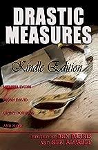Drastic Measures (English Edition)